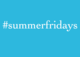 "poster for ""#summerfridays"" Exhibtiion"