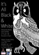 "poster for Alexandra Beaty ""It's All Black & White"""