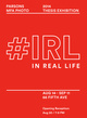 "poster for ""#IRL: In Real Life 2014 MFA Thesis Exhibition in Photography"" Exhibition"