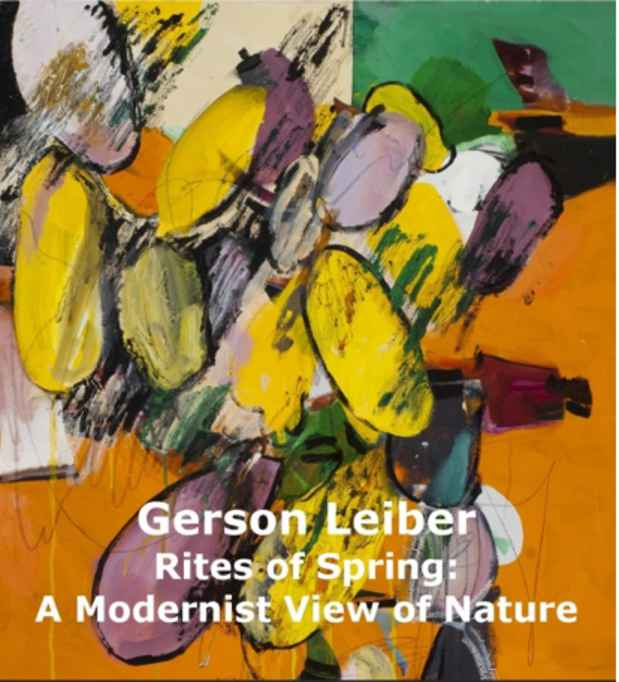 "poster for Gerson Leiber ""Rites of Spring : A Modernist View of Nature"""