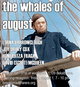 "poster for ""The Whales of August"" Exhibition"