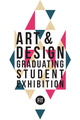 "poster for ""Art & Design Graduating Student Exhibition 2014"""
