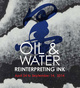 "poster for ""Oil and Water: Reinterpreting Ink"" Exhibition"