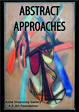 "poster for ""Abstract Approaches"" Exhibition"