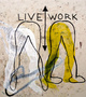 "poster for Annette Wehrhahn ""LIVE/WORK"""