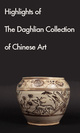 "poster for ""Highlights of the Daghlian Collection of Chinese Art"" Exhibition"