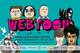 "poster for ""WEBTOON"" Exhibition"