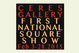 "poster for ""First National Square Show"""