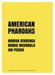 "poster for ""American Pharaohs"" Exhibition"