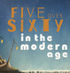 "poster for ""FIVE over SIXTY in the MODERN AGE"" Exhibition"