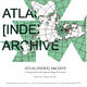 "poster for ""ATLAS [INDEX] ARCHIVE"" Exhibition"