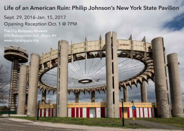 "poster for 'Life of an American Ruin: Philip Johnson's New York State Pavilion"" Exhibition"