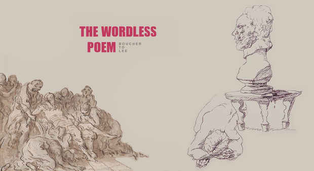 "poster for ""The Wordless Poem: Boucher to Lee"" Exhibition"