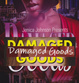 "poster for Liz Linden ""Damaged Goods"""