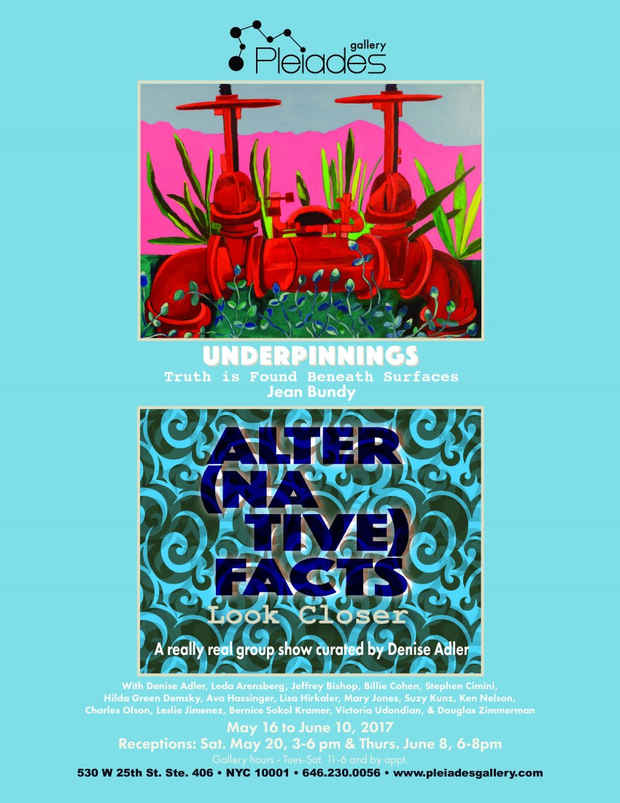 "poster for ""Underpinnings"" and ""Alter(native) Facts: Look Closer"""