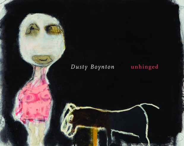 "poster for Dusty Boynton ""Unhinged"""