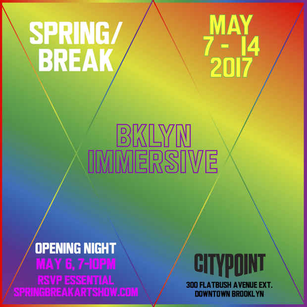 "poster for ""SPRING/BREAK BKLYN IMMERSIVE"""