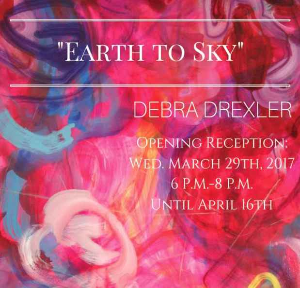 "poster for Debra Drexler ""Earth to Sky"""