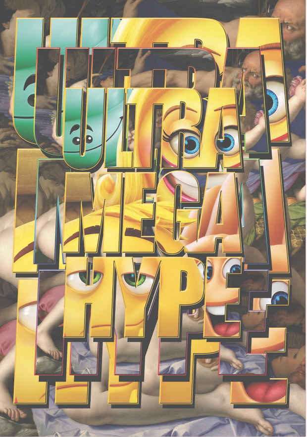 "poster for Dan Mitchell ""ULTRA MEGA HYPE"""