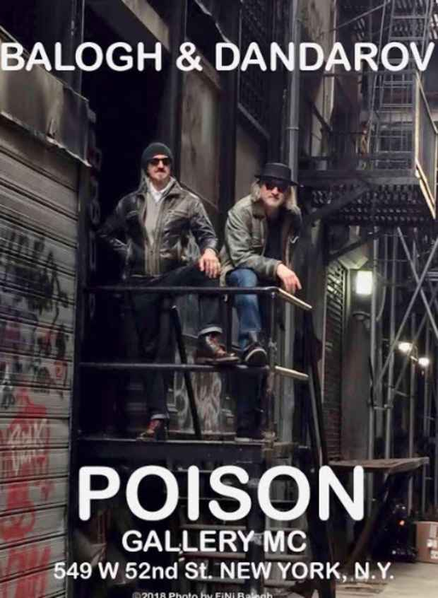 "poster for Steven Balogh and Robert Dandarov ""POISON"""