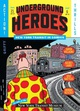 "poster for ""Underground Heroes: New York Transit In Comics"" Exhibition"