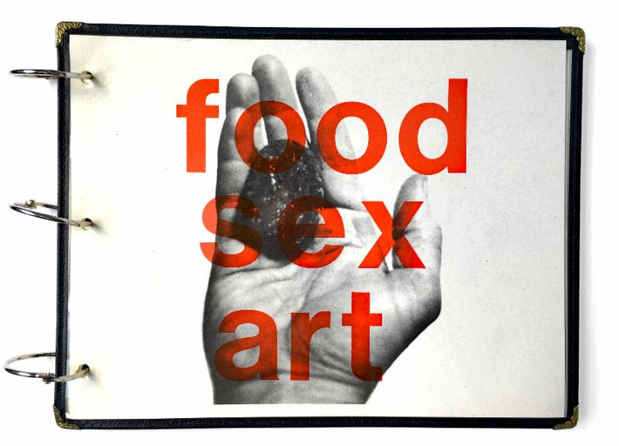 "poster for ""FOOD SEX ART the Starving Artists' Cookbook"" Exhibition"