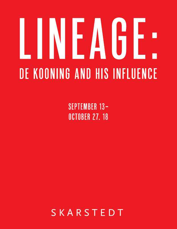 "poster for ""Lineage: De Kooning And His Influence"" Exhibition"