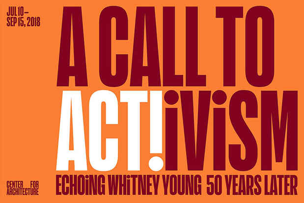 "poster for ""A Call to Act!ivism: Echoing Whitney Young 50 Years Later"" Exhibition"