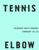 "poster for ""Tennis Elbow"" Exhibition"