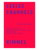 "poster for Leelee Kimmel ""Channels"""