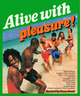 "poster for ""Alive With Pleasure!"" Exhibition"