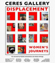 "poster for ""Displacement: Women's Journeys"" Exhibition"
