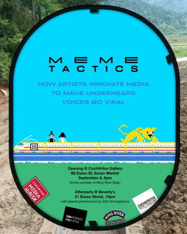 "poster for ""Meme Tactics: How Artists Innovate Media to Make Unheard Voices Go Viral"" Exhibition"