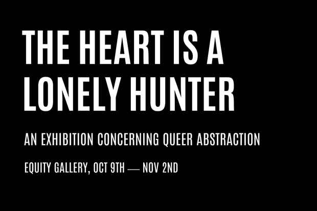 "poster for ""The Heart Is A Lonely Hunter"" Exhibition"