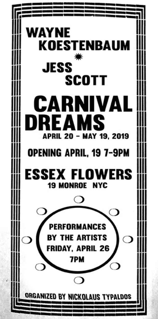 "poster for Wayne Koestenbaum and Jess Scott ""Carnival Dreams"""