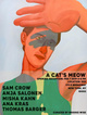"poster for ""A Cat's Meow"" Exhibition"