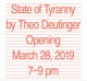 "poster for Theo Deutinger ""State of Tyranny"""