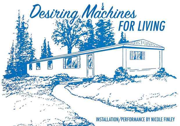 "poster for Nicole Finley ""Desiring Machines for Living"""